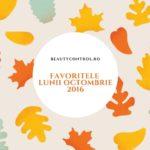5 Pentru Octombrie 2016 – Favoritele Lunii in Varianta YouTube
